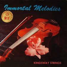 THE KINGSWAY STRINGS_Immortal Melodies