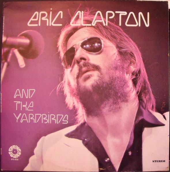 ERIC CLAPTON AND THE YARDBIRDS_Eric Clapton And The Yardbirds