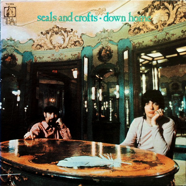 SEALS AND CROFTS_Down Home