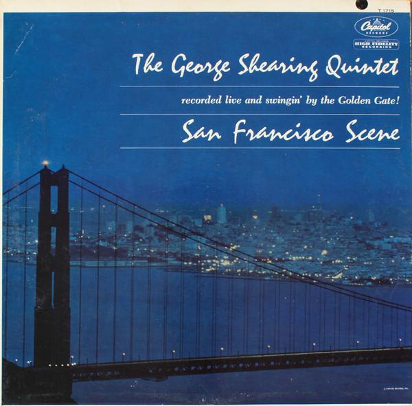 THE GEORGE SHEARING QUINTET_San Francisco Scene