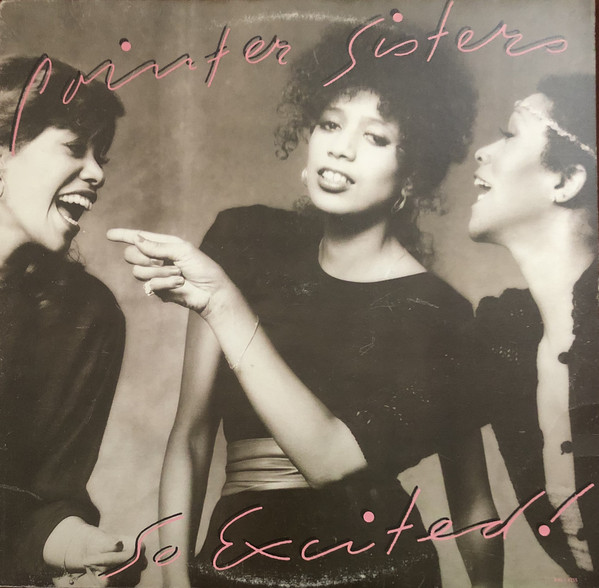 POINTER SISTERS_So Excited!