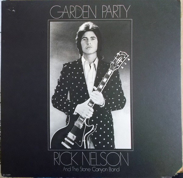 RICK NELSON AND THE STONE CANYON BAND_Garden Party