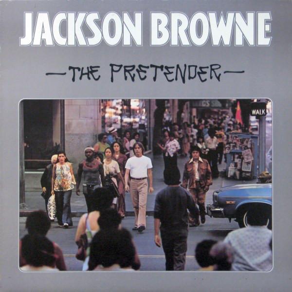 JACKSON BROWNE_The Pretender