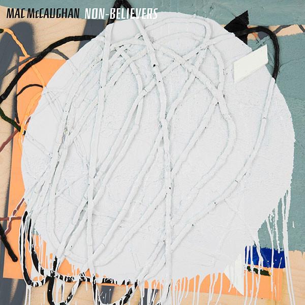 MAC MCCAUGHAN_Non-Believers