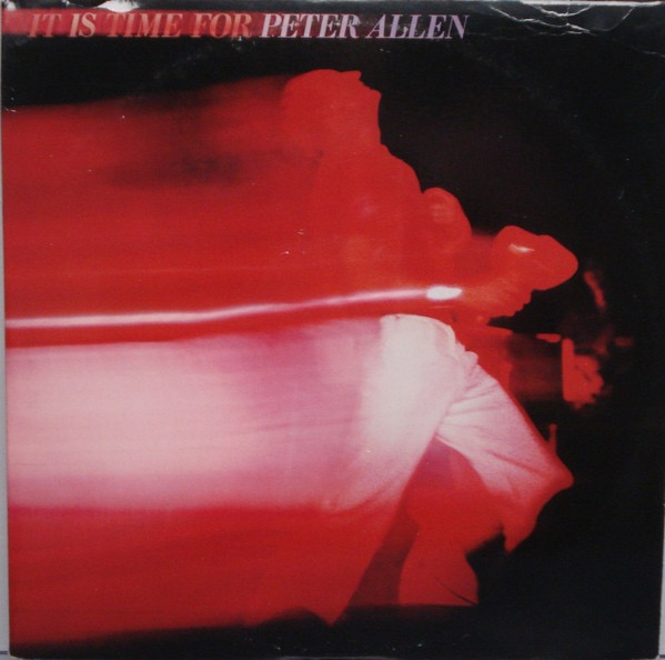PETER ALLEN_It Is Time For Peter Allen _2lp Gatefold W/Printed Inner Sleeve_