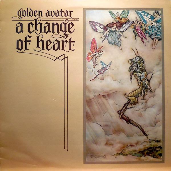 GOLDEN AVATAR_A Change Of Heart _W/ Orig Inner Sleeve_