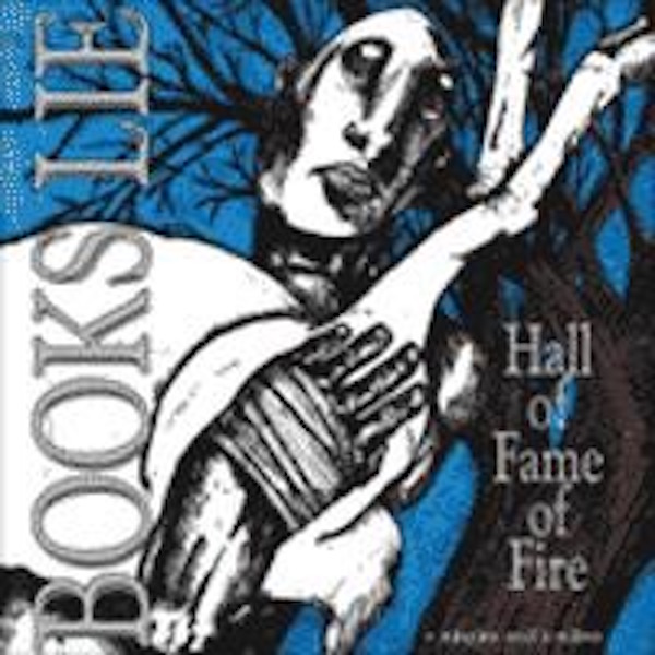 BOOKS LIE_Hall of Fame of Fire [SEALED]