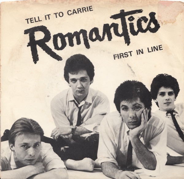 ROMANTICS THE_Tell It To Carrie