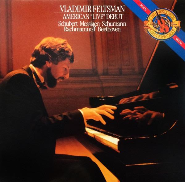 VLADIMIR FELTSMAN_American Live Debut: Schubert, Messiaen, Schumann