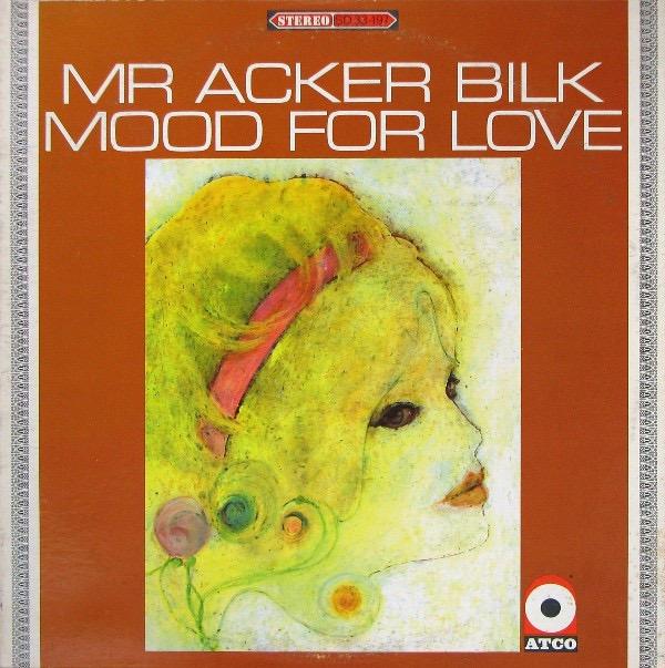 ACKER BILK_Mood For Love