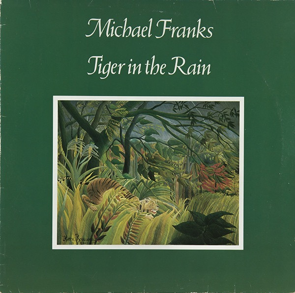 MICHAEL FRANKS_Tiger In The Rain