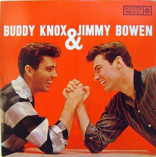 BUDDY KNOX_Buddy Knox And Jimmy Bowen
