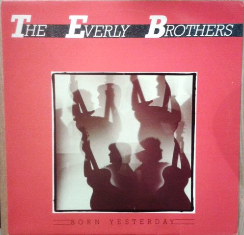 BROTHERS EVERLY_Born Yesterday _W/Printed Inner Sleeve_