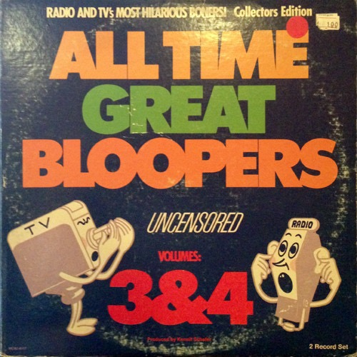 KERMIT SCHAFER_All Time Great Bloopers Uncensored _Vol. 3 And 4_