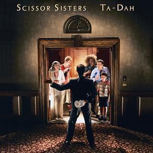 SCISSOR SISTERS_Ta-Dah _Gatefold 2xlp_