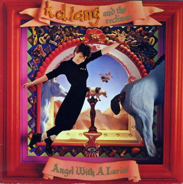K.D LANG_Angel With A Lariat