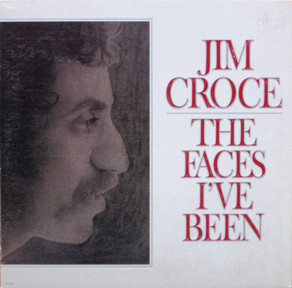 JIM CROCE_The Faces Ive Been