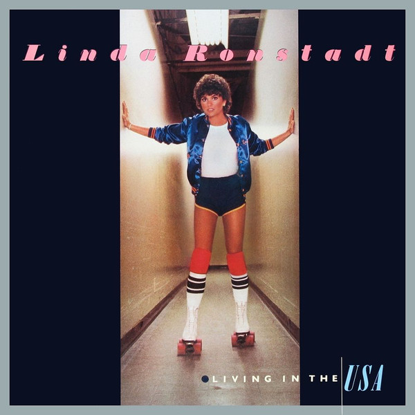LINDA RONSTADT_Living In The Usa<br>