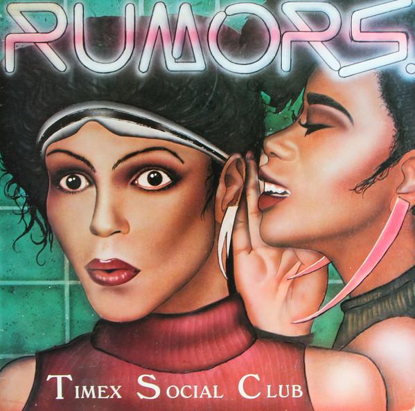 TIMEX SOCIAL CLUB_Rumors