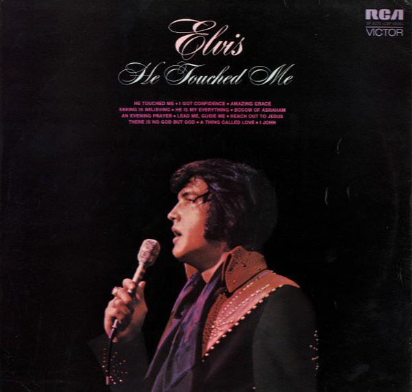 ELVIS PRESLEY_He Touched Me