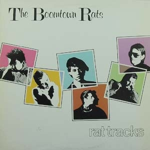 THE BOOMTOWN RATS_Rat Tracks