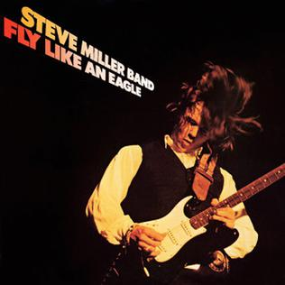 STEVE MILLER BAND_Fly Like An Eagle