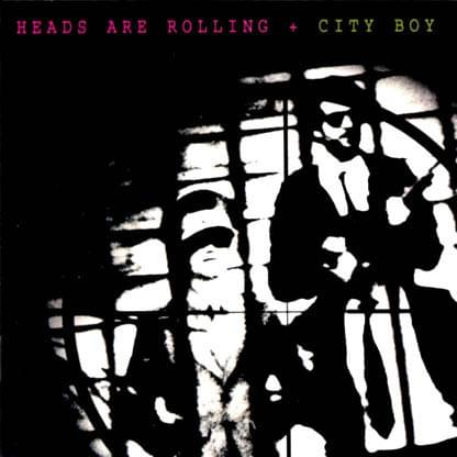 CITY BOY_Heads Are Rolling _W/ Printed Inner Sleeve_