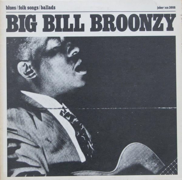 BIG BILL BROONZY_Blues / Folk Songs / Ballads Portuguese Pressing