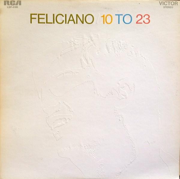 JOSE FELICIANO_10 To 23