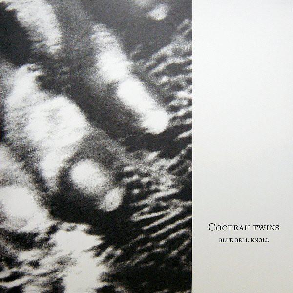 COCTEAU TWINS_Blue Bell Knoll