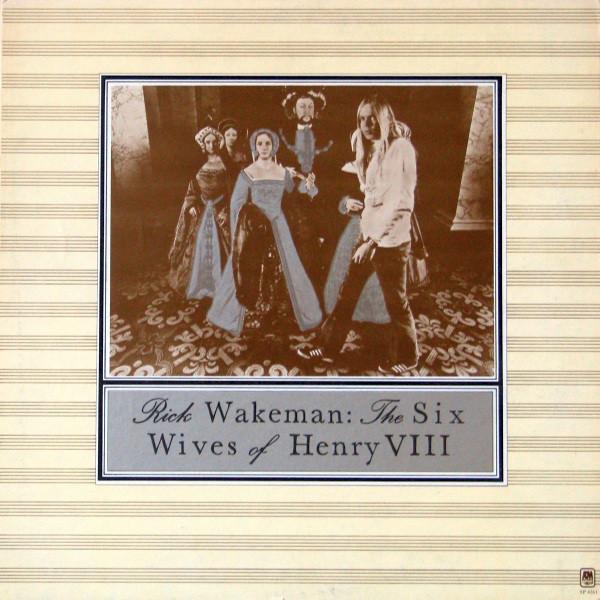 RICK WAKEMAN_The Six Wives Of Henry Viii