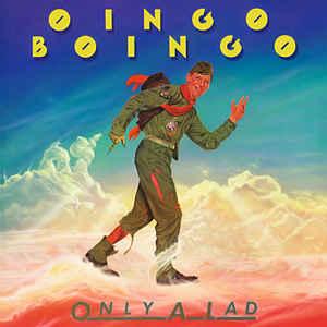 OINGO BOINGO_Only A Lad