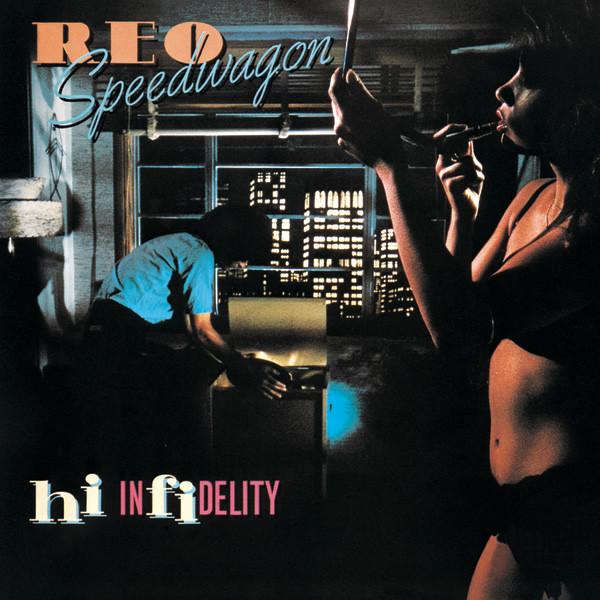 REO SPEEDWAGON_Hi Infidelity