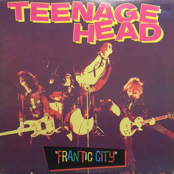 TEENAGE HEAD_Frantic City