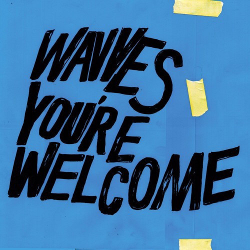 WAVVES_You're Welcome