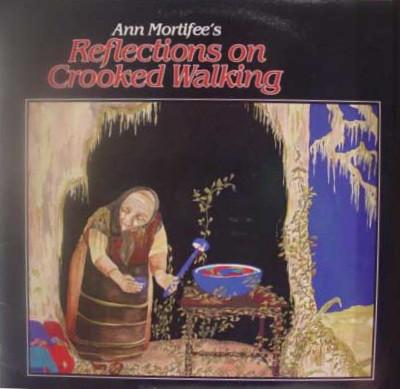 ANN MORTIFEE_Reflections On Crooked Walking