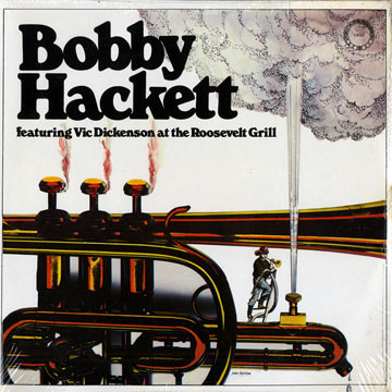 BOBBY HACKETT_Featuring Vic Dickenson At The Roosevelt Grill