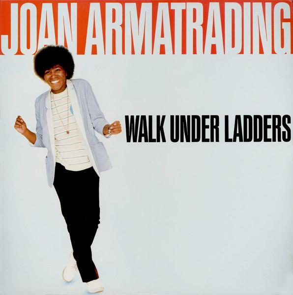 JOAN ARMATRADING_Walk Under Ladders