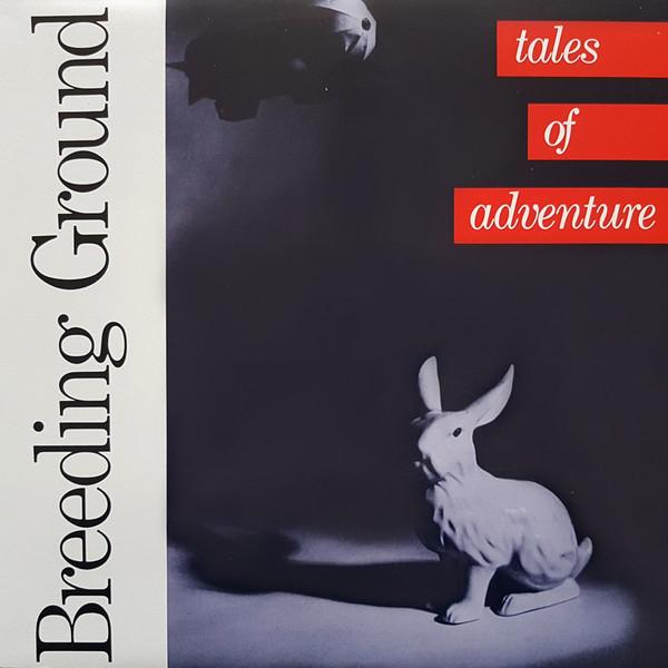 BREEDING GROUND_Tales Of Adventure