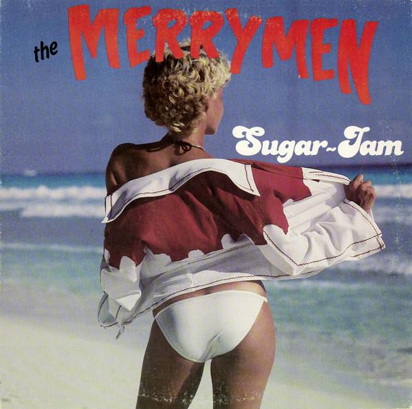 THE MERRYMEN_Sugar Jam