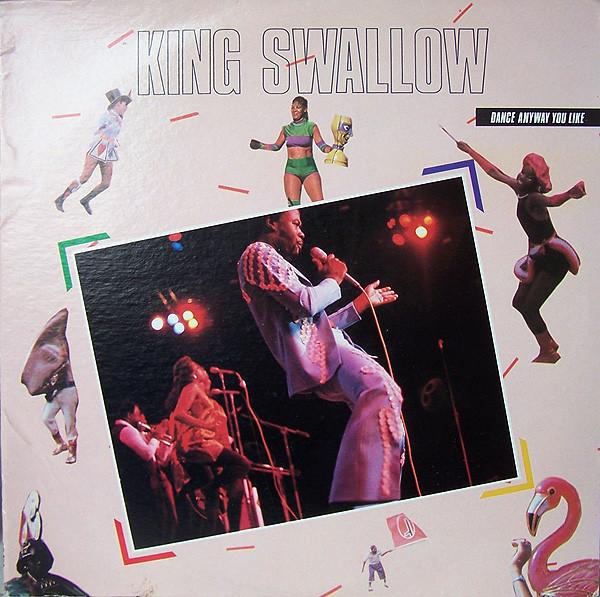 KING SWALLOW_Dance Anyway You Like