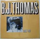 B.J. THOMAS_Lovin' You