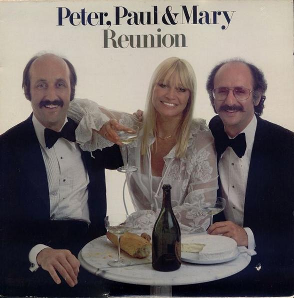 PETER PAUL AND MARY_Reunion