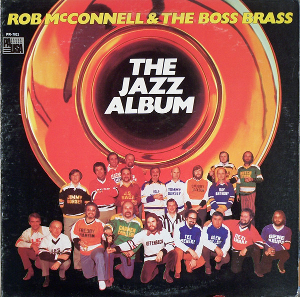 ROB MCCONNELL AND THE BOSS BRASS_The Jazz Album