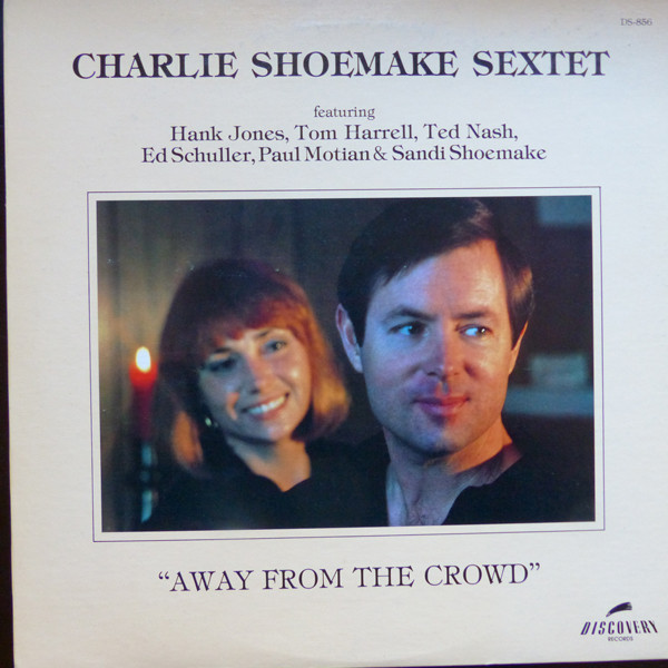 CHARLIE SHOEMAKE SEXTET_Away From The Crowd