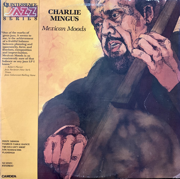 CHARLIE MINGUS_Mexican Moods