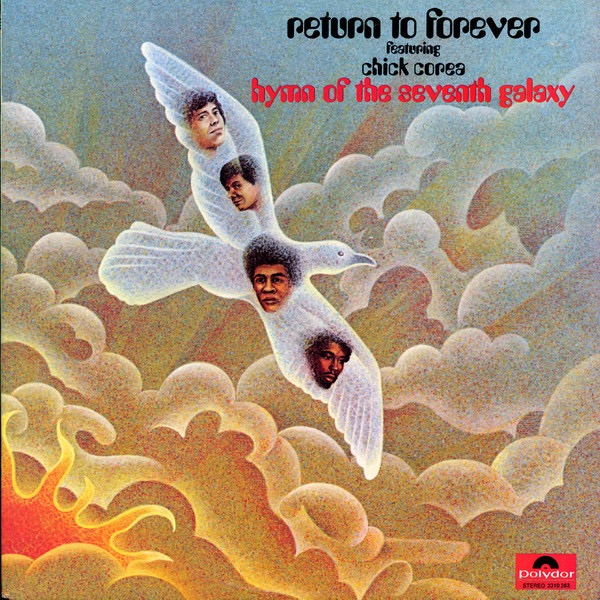 RETURN TO FOREVER FEATURING CHICK COREA_Hymn Of The Seventh Galaxy