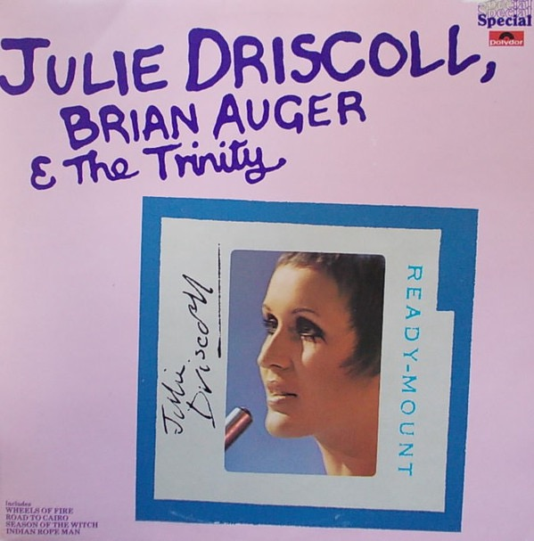 JULIE DRISCOLL_Julie Driscoll, Brian Auger And The Trinity