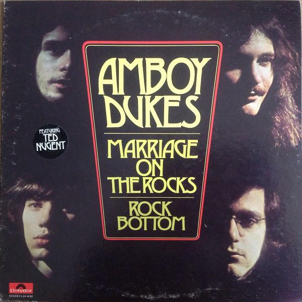 AMBOY DUKES_Marriage On The Rocks