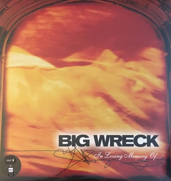 BIG WRECK_In Loving Memory Of...